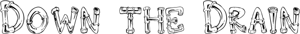 Down the Drain Font