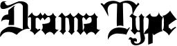 Drama Type Font