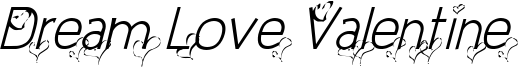Dream Love Valentine Light Italic.ttf
