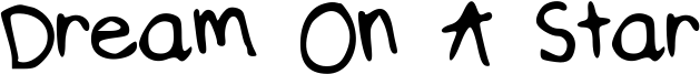 Dream On A Star Font