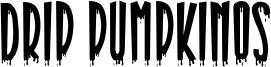Drip Pumpkinos Font