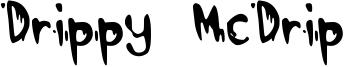 Drippy McDrip Font