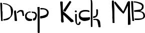 Drop Kick MB Font