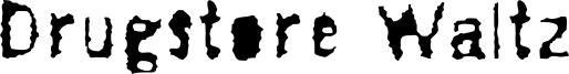 Drugstore Waltz Font