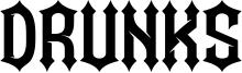 Drunks Font
