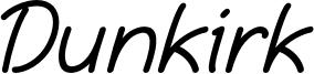 Dunkirk Font