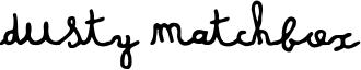 Dusty Matchbox Font
