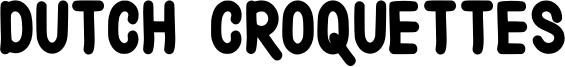 Dutch Croquettes Font