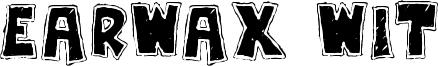Earwax Wit Font