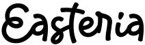 Easteria Font