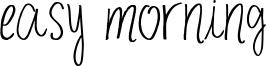 Easy Morning Font