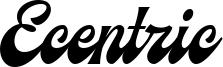 Ecentric Font