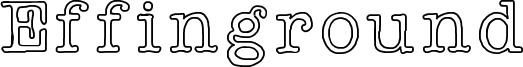 Effinground Font