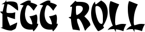 Egg Roll Font