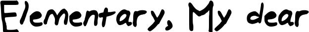 Elementary, My dear Font