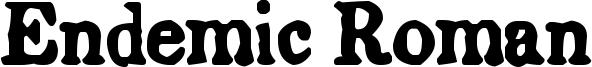 Endemic Roman Font