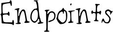 Endpoints Font