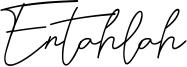 Entahlah Font