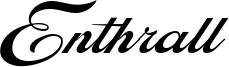 Enthrall Font
