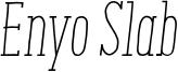 Enyo-Slab_Light-Italic.otf