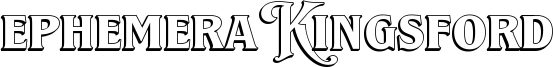 Ephemera Kingsford Font