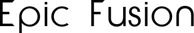 Epic Fusion Font