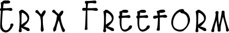 Eryx Freeform Font