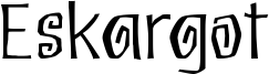 Eskargot Font