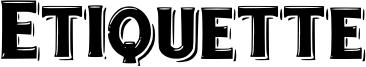 Etiquette Font