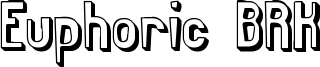 Euphoric BRK Font