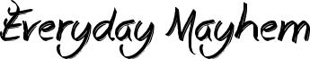 Everyday Mayhem Font