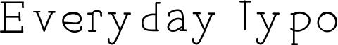 Everyday Typo Font