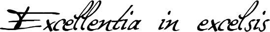 Excellentia in excelsis Font