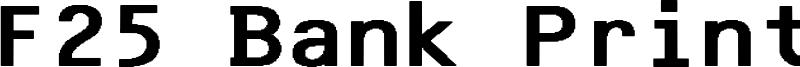 F25 Bank Printer Font