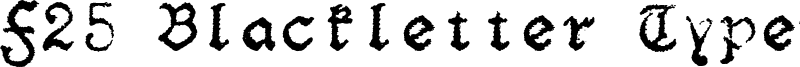 F25 Blackletter Typewriter Font