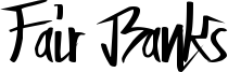 Fair Banks Font