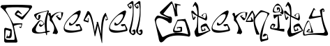 Farewell Eternity Font