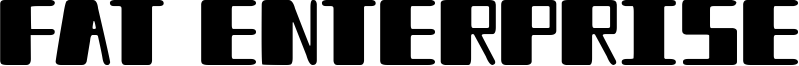 Fat Enterprise Font