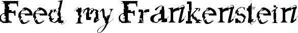 Feed my Frankenstein Font