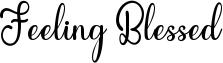 Feeling Blessed Font