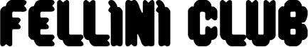 Fellini Club Font
