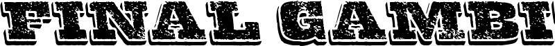 Final Gambit Font