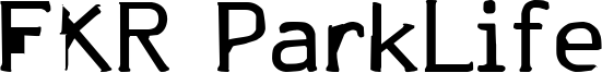 FKR ParkLife Font