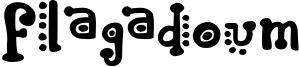 Flagadoum Font