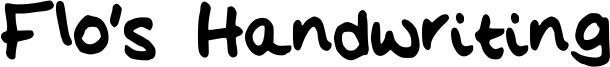 Flo's Handwriting Font
