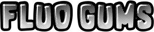 Fluo Gums Font