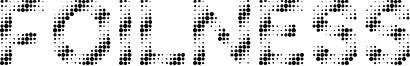 Foilness Font