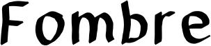 Fombre Font