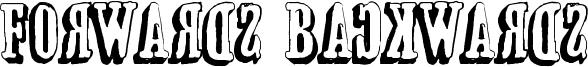 Forwards Backwards Font