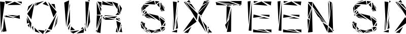Four Sixteen Sixteen Font